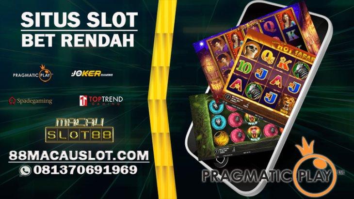 Situs Judi Game Slot Bet Rendah