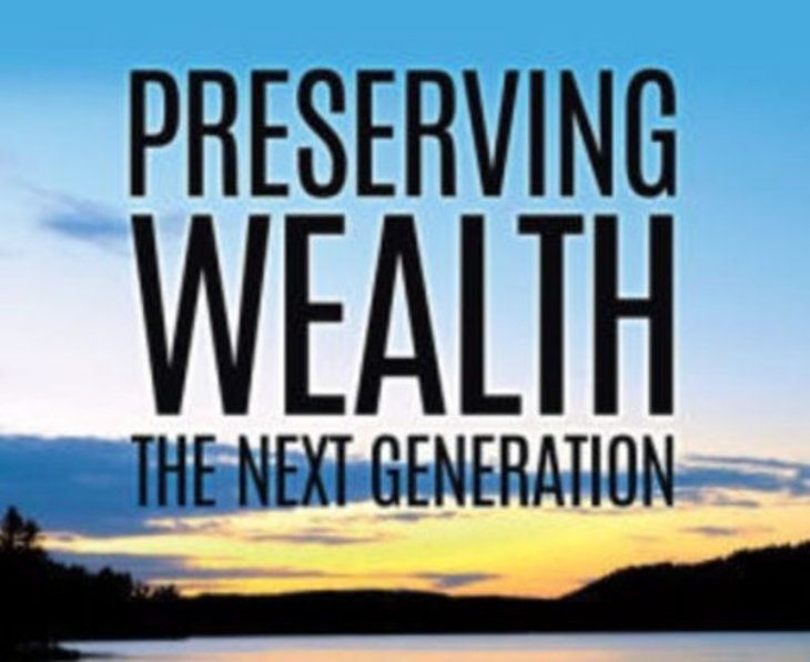 Preserving Wealth The Next Generation