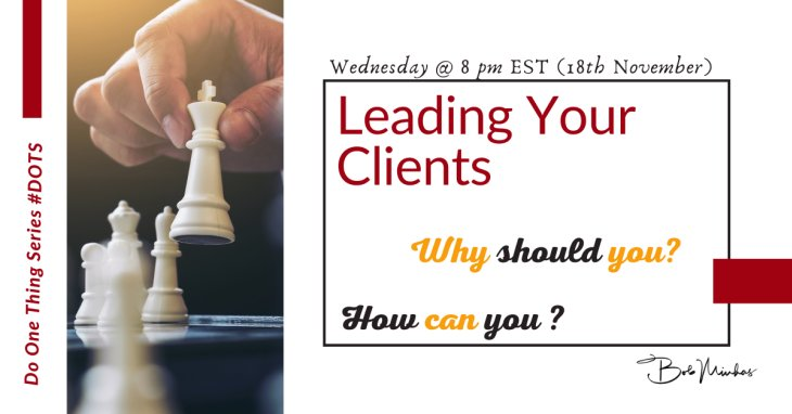 Are You Leading Your Clients the Right Way?