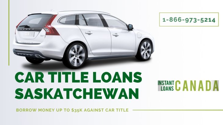 How to Get Easy Car Title Loans in Saskatchewan