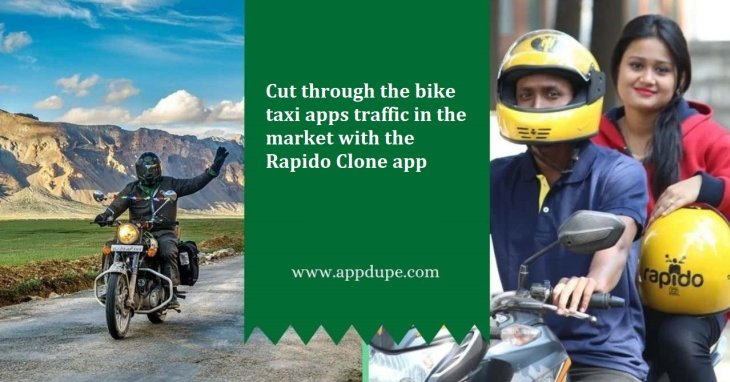 Cut through the bike taxi apps traffic in the market with the Rapido Clone app