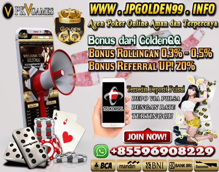 Jpgolden99 Bandar Poker Online Terpercaya Agen Poker Online Torajaqq Agen Bandarq Winrate 99