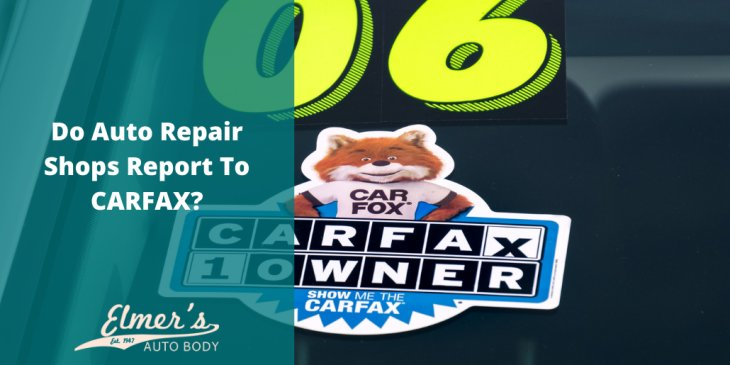 Do Auto Repair Shops Report To CARFAX?