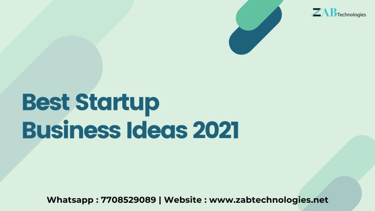 Best Startup Business Ideas 2021