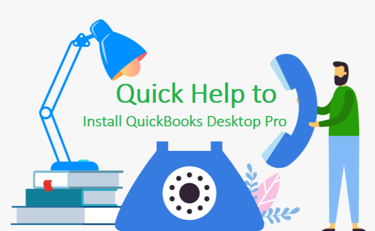 Quick Help to Install QuickBooks Desktop Pro