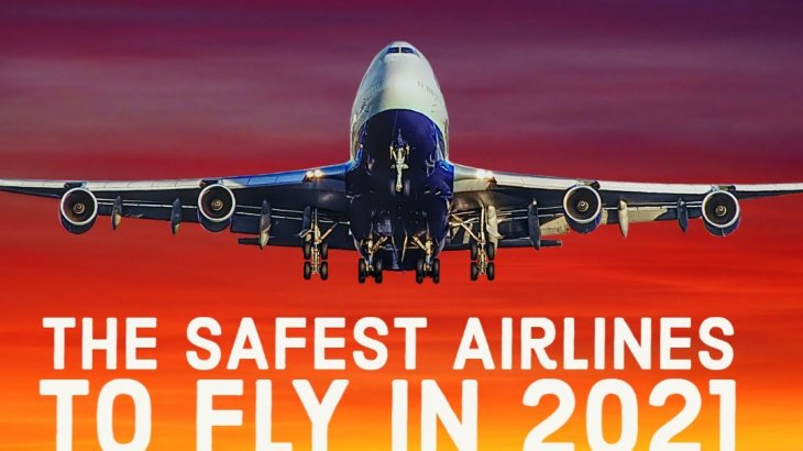 What are the Top Safest Airlines for 2021?