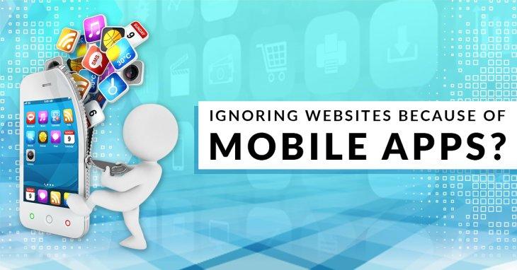 Ignoring Websites because of Mobile Apps? Wait; Websites Still Hold The Strings.