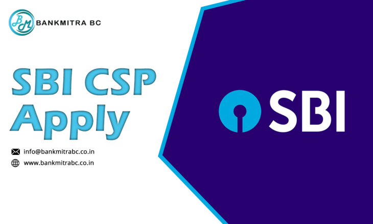 Why Should you Apply for an SBI CSP Bank Mitra?