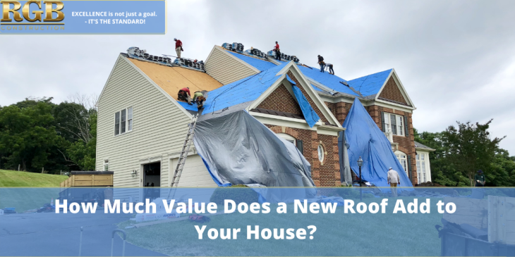 How Much Value Does a New Roof Add to Your House?