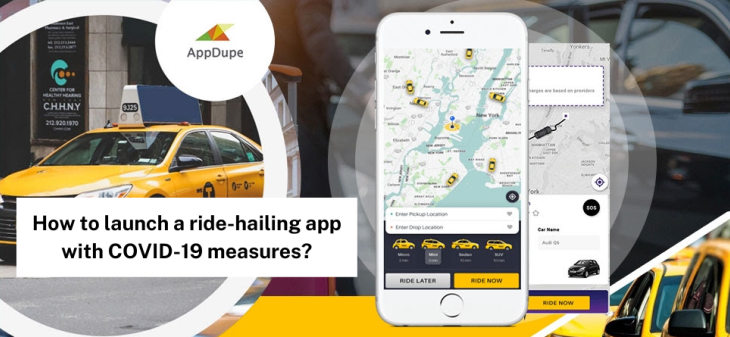 Get to know how to create a ride-hailing app with COVID-19 measures