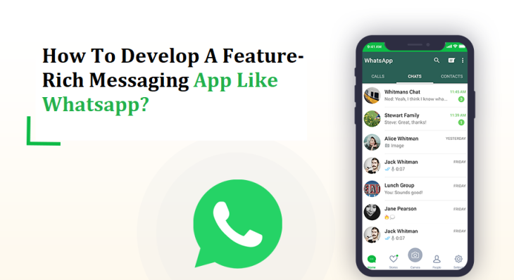 How To Develop A Feature-Rich Messaging App Like Whatsapp?