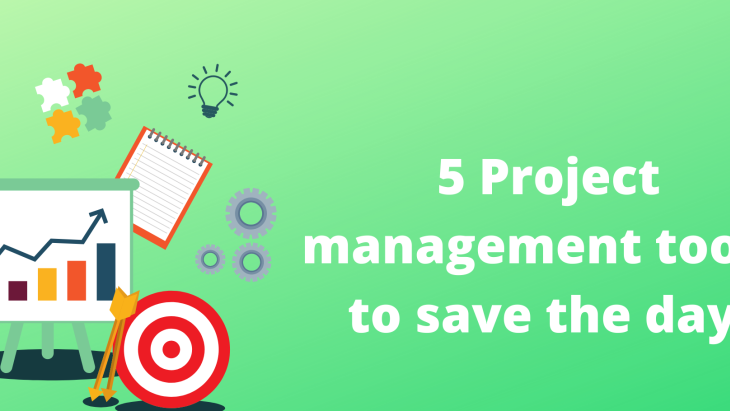 Management chaos - Here are 5 project management tool