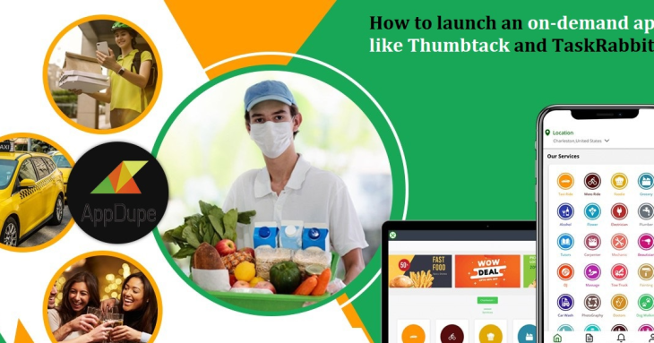 How to launch an on-demand app like Thumbtack and TaskRabbit?