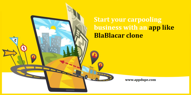 Start your carpooling business with an app like BlaBlacar clone