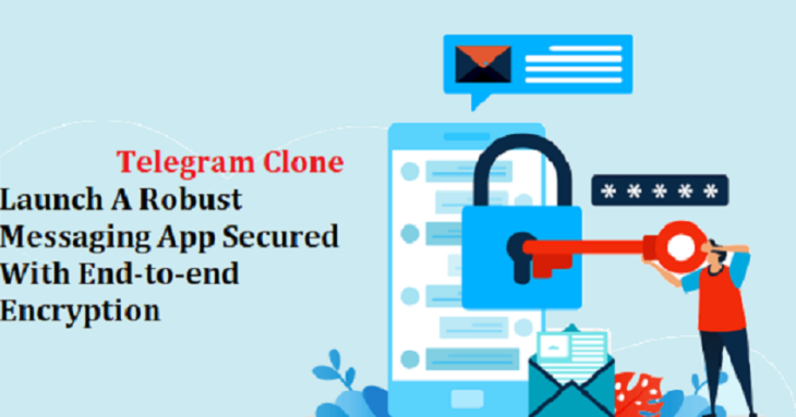 Telegram Clone - Launch A Robust Messaging App Secured With End-to-end Encryptio