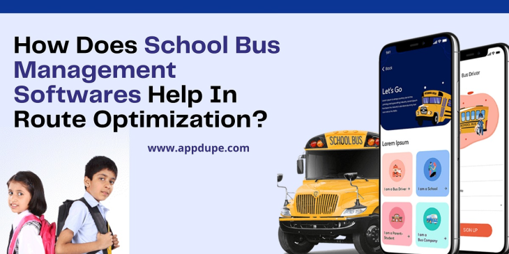 How Does School Bus Management Softwares Help In Route Optimization?