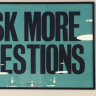 If you are a local business owner, at least 1 time a month, ask your customers something...