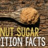 You have read a lot of articles about coconut sugar being a healthier alternative to table sugar. Know more about these coconut sugar nutrition facts.