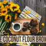 Bake Luscious Coconut Flour Brownies using this well guided guilt free recipe! This is an easy way guide to bake and prepare your very own healthy assortment.