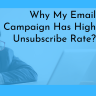 One of the major things that email marketers get frustrated with this. Yes, the email unsubscribe rate.