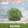 ISO 14001 is the Environmental Management System Standard that helps to monitor environmental impact while running operations.