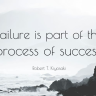 Failure is such a negative word that it seems strange to suggest that it can be a good thing.