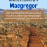 Macgregor is a residential suburb in the Belconnen district of Canberra. like other suburbs in Canberra with green areas,