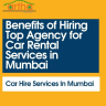 Benefits of Hiring Top Agency for Car Rental Services in Mumbai