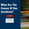 What Are The Causes Of Bus Accidents?