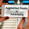Augmented is transforming the advertising industry in more than one ways.
