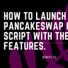 Start your DeFi based exchange like pancakeswap within 48hours