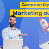 Decoding the Marketing Automation Myths Once and for All