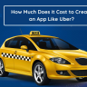 Entrepreneurs preparing to develop an advanced ride-hailing app like Uber must be ready to commit a huge investment and spend a lot of time.
