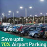 Multiple Airport Parking Choices On All Major UK Airports