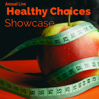 Healthy Choices Showcase