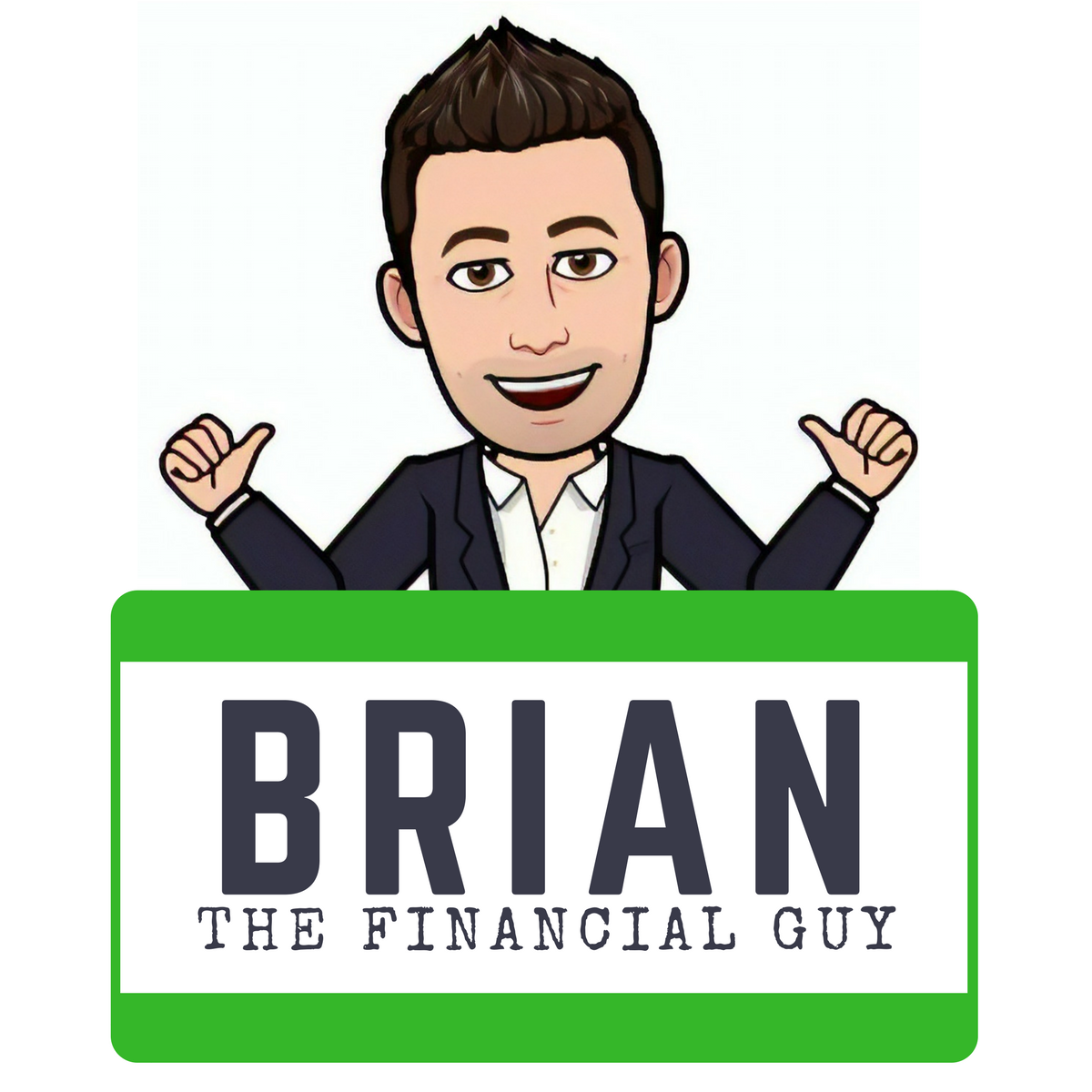 Ask Brian The Financial Guy