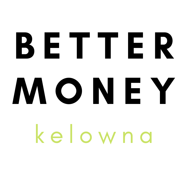 Better Money - Kelowna