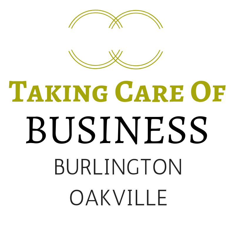 Taking Care Of Business - Burlington & Oakville