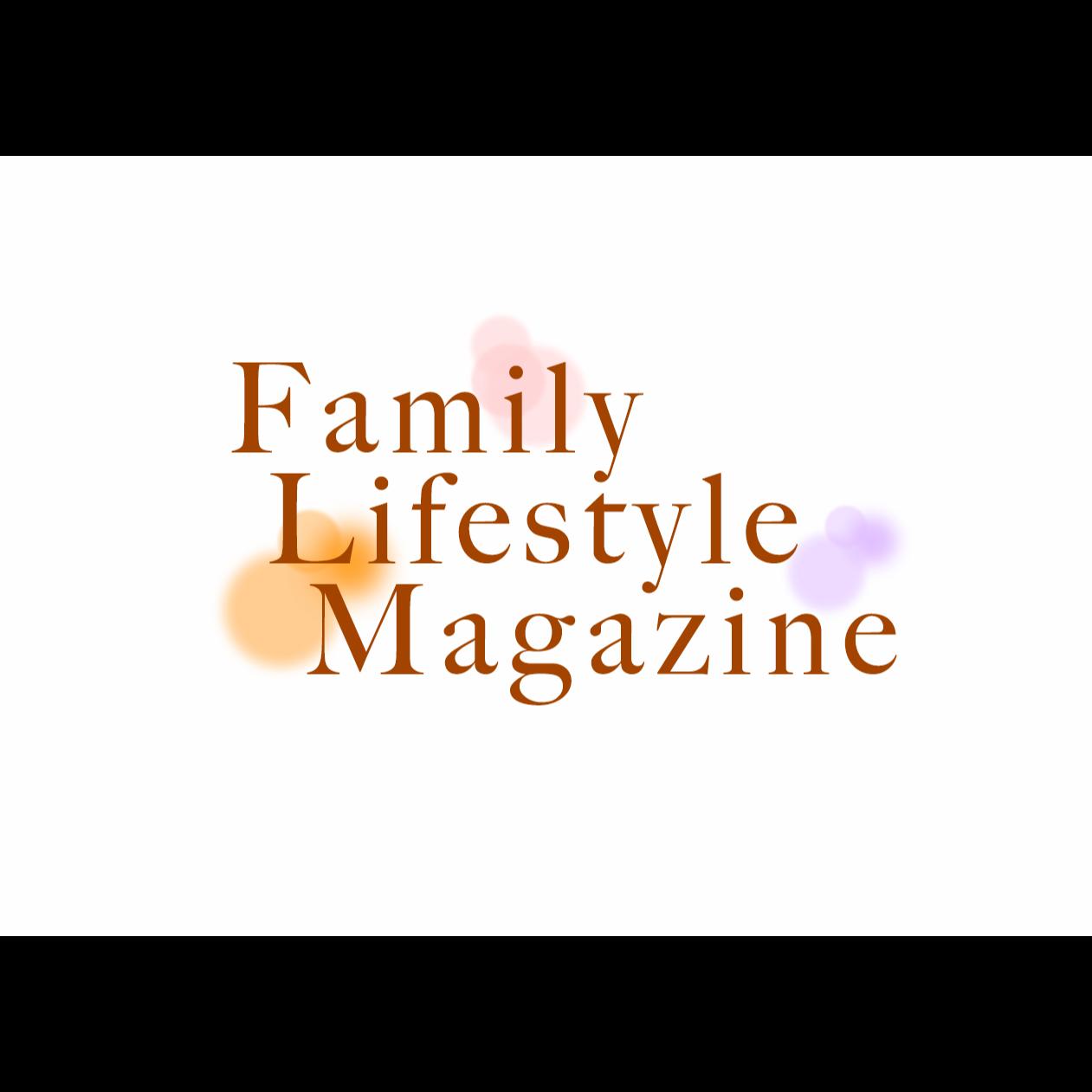 Family Lifestyle Magazine