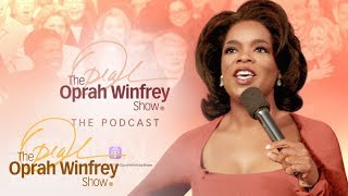 Oprah Winfrey, podcast, on demand