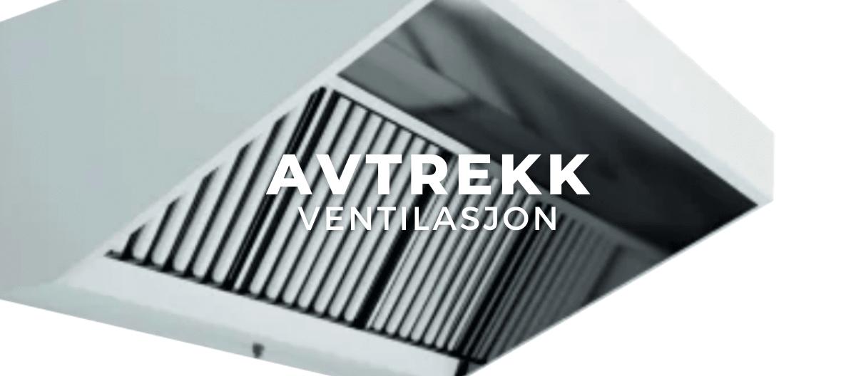 Avtrekk/Ventilasjon