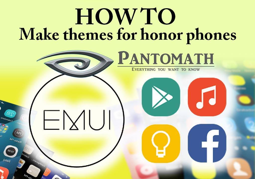 how to make themes for honor phones