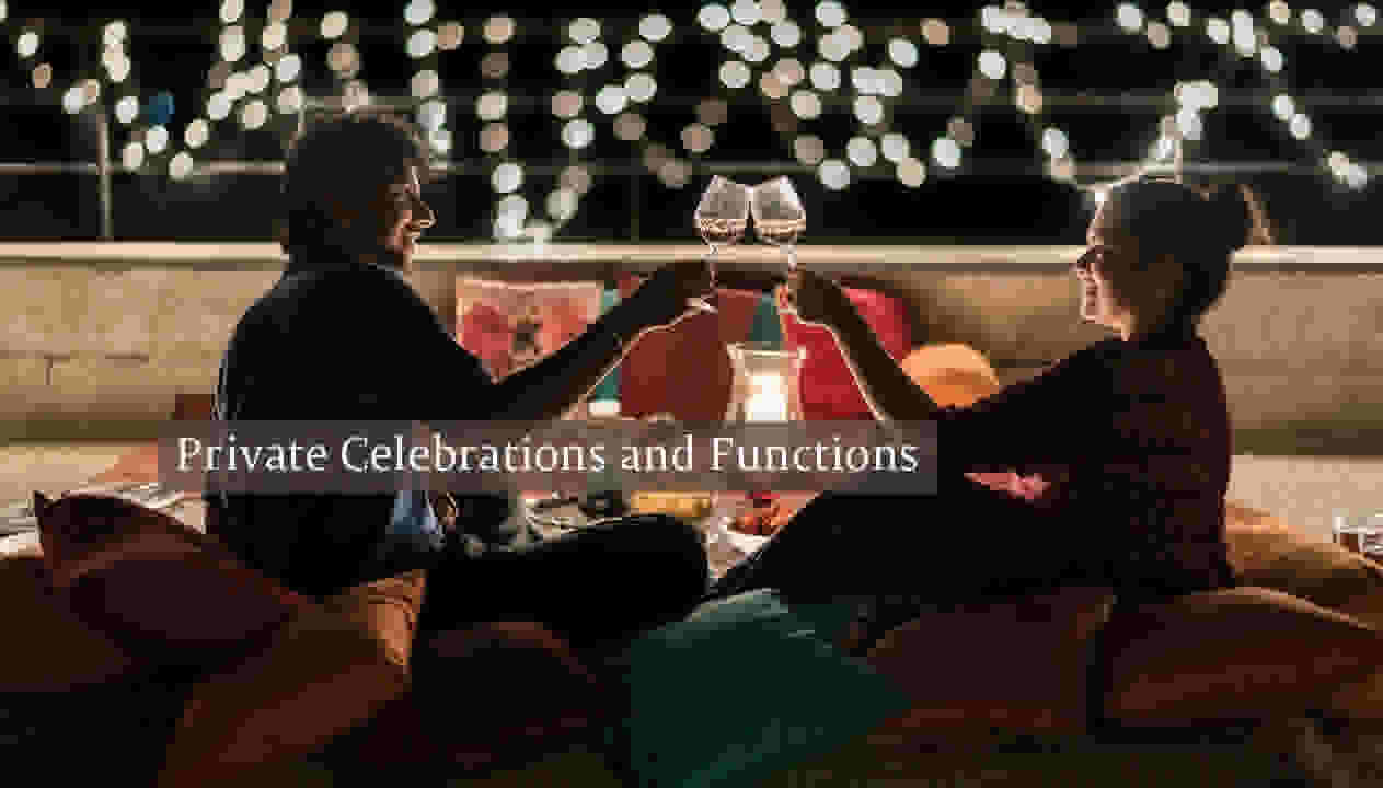Private Celebrations and Functions