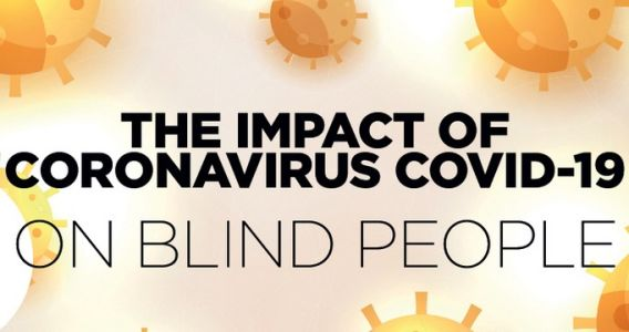 The Impact of Covid-19 on Blind People