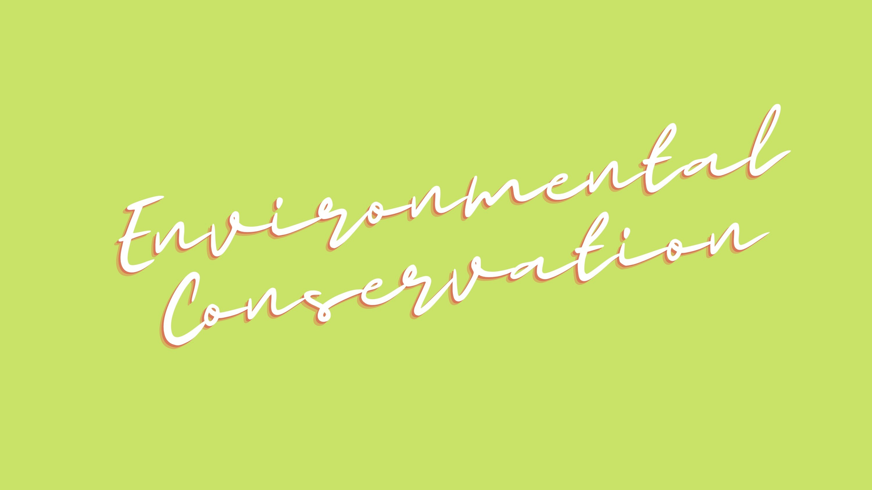 Environmental Conservation Highlights on Impact - Title Slide