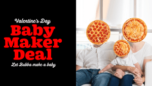 Pizza and procreation become bedfellows in Bubba Pizza's new Valentine's Day campaign