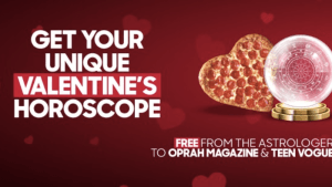 Pizza Hut gives personal horoscope readings for Valentine's Day via The Wired Agency