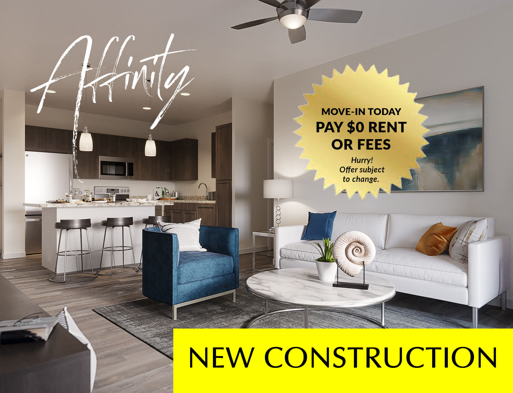 Move in now offer: Pay no rent or fees.