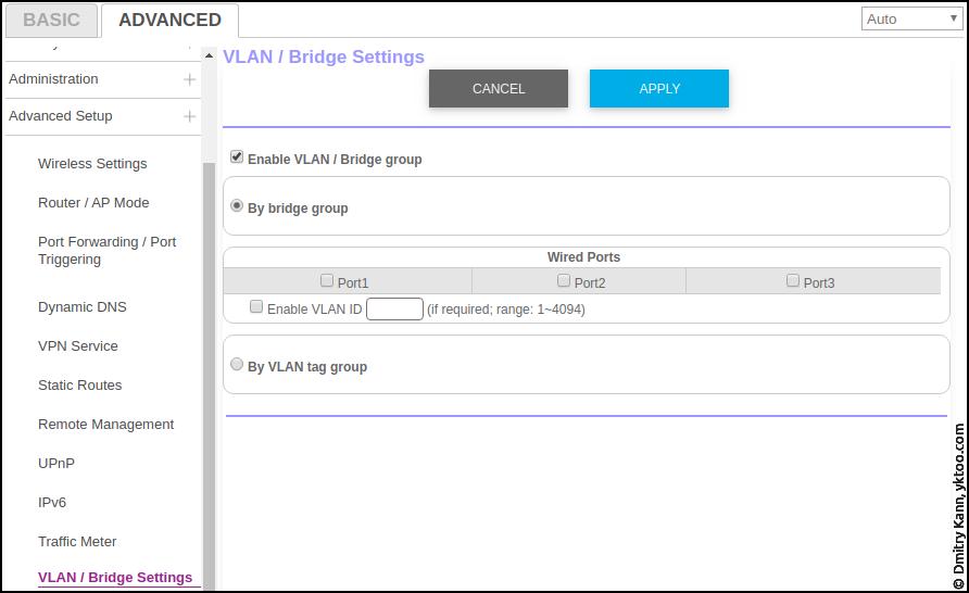 Advanced ⇒ Advanced setup ⇒ VLAN/Bridge settings.