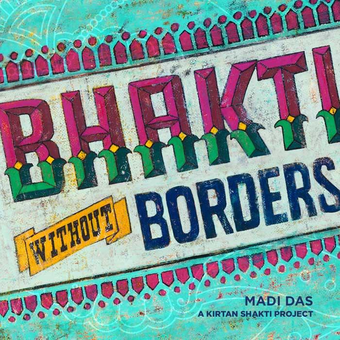 Bhakti without borders - kirtan shakti project